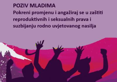 Pokreni promjenu i angažiraj se u zaštiti reproduktivnih i seksualnih prava i suzbijanju rodno uvjetovanog nasilja